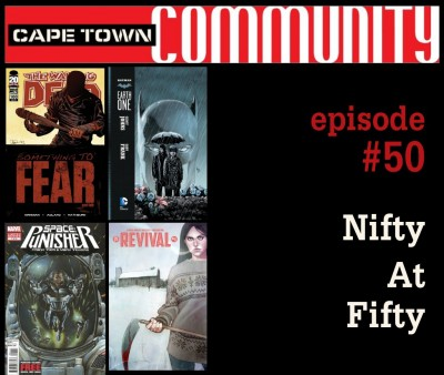 "Cape Town Community Podcast – Ep. 050 – ""Nifty at Fifty"""