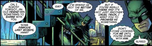 Alfred Pennyworth knew the job was dangerous when he took it.